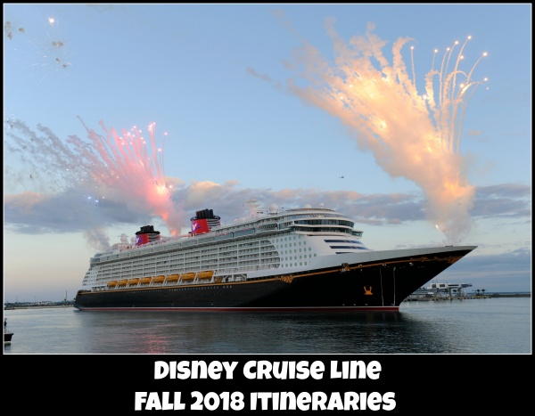 Fall 2018 Disney Cruise Line Itineraries - Request a Price ...