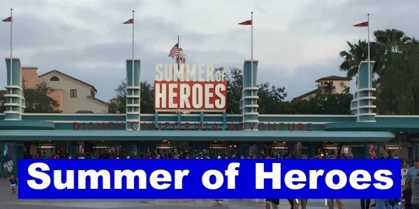 Summer of Heroes at Disney's California Adventure