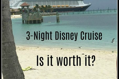 3-night Disney Cruise – is it worth it?