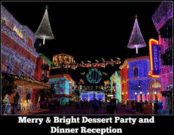 Merry & Bright Dessert Party and Dinner Reception