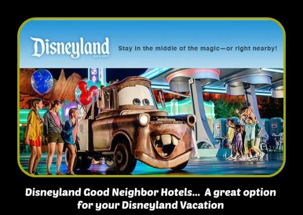 Choosing a Disneyland Good Neighbor Hotel