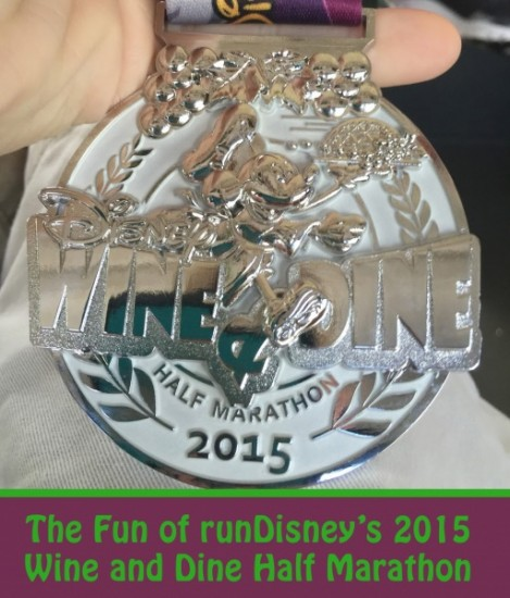 The Fun of runDisney's 2015 Wine and Dine Half Marathon