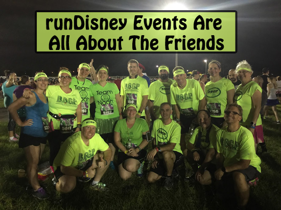 runDisney Events Are All About The Friends