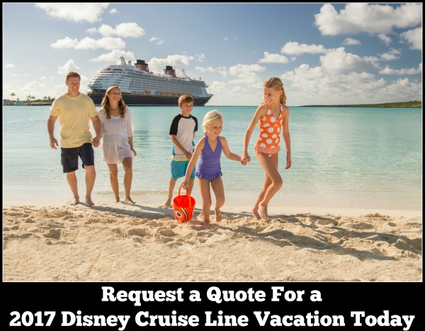 2017 Disney Cruise Line Itineraries – Request Your Quote Today