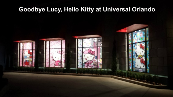 Goodbye Lucy, Hello Kitty at Universal Orlando