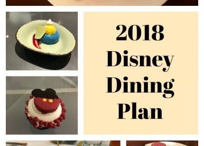 Disney's Dining Plan – 2018 Edition