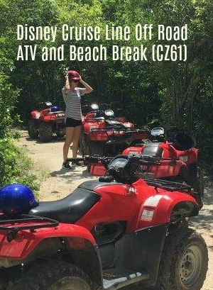 Disney Cruise Line Off Road ATV and Beach Break (CZ61)