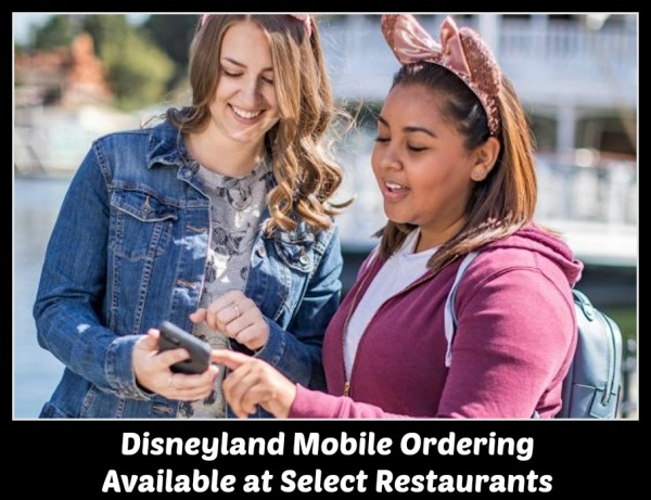 Disneyland Mobile Ordering Available at Select Restaurants