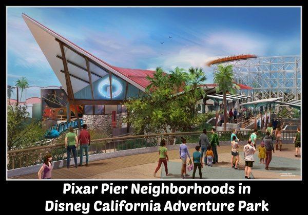 Pixar Pier Neighborhoods
