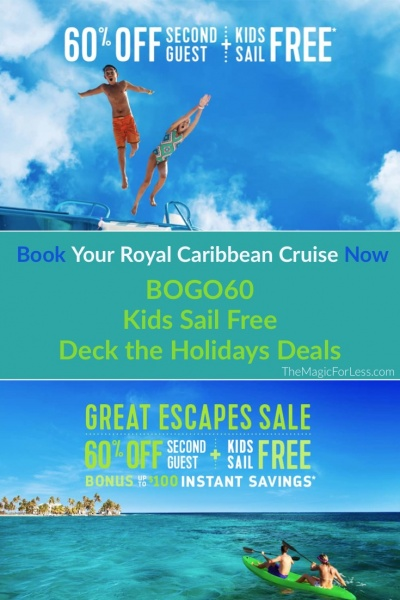 Royal Caribbean Cruise Line BOGO60, Kids Sail Free, AND Deck The Holidays Dash