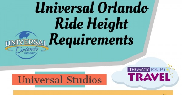 Universal Ride Height Requirements At The Universal Orlando Resort
