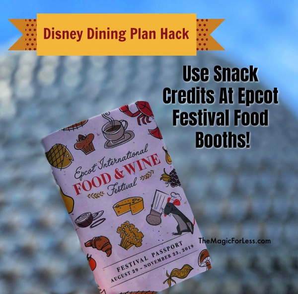 Save Money with a Disney Dining Plan Use Snack Credits at Epcot's Food and Wine