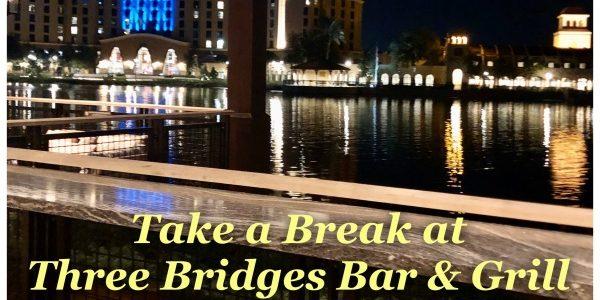 Take a Break at Three Bridges Bar & Grill at Villa Del Lago