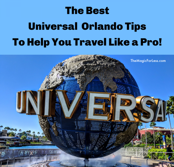 The Best Universal Orlando Tips To Help You Travel Like a Pro