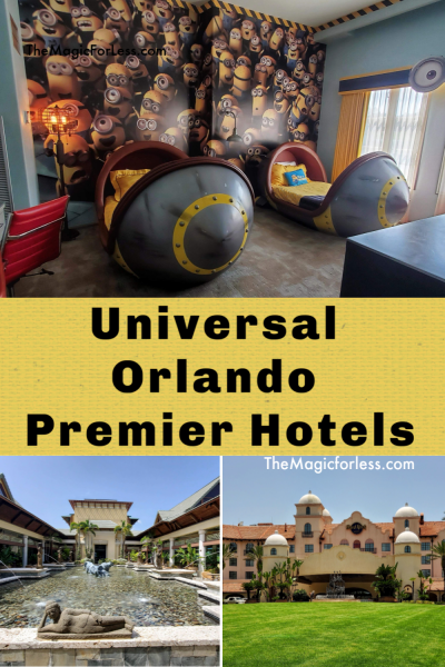 Best Universal Orlando Tips Premier Hotels