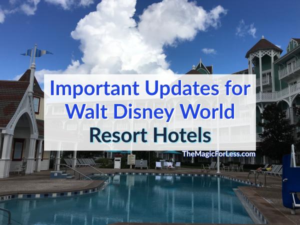 Important Updates for Walt Disney World Resort Hotels