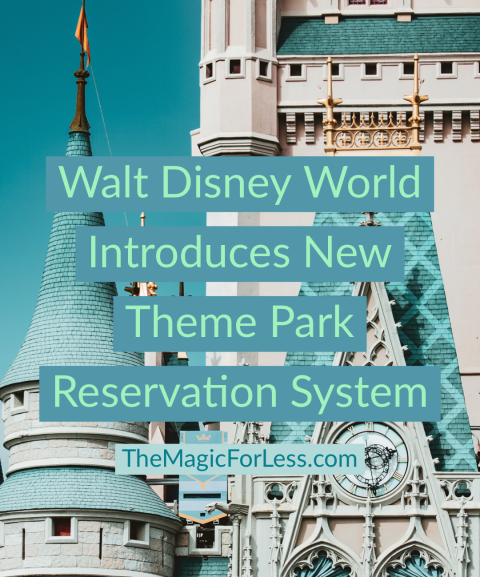 Walt Disney World Introduces New Theme Park Reservation System