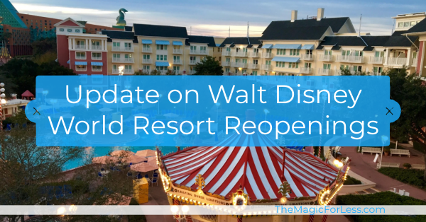 What Walt Disney World Hotels are Open?