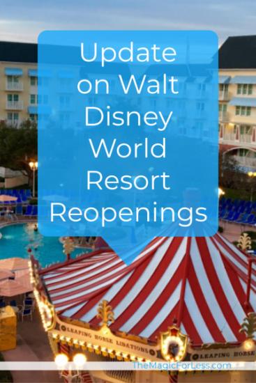 Update On Walt Disney World Resort Hotel Reopenings
