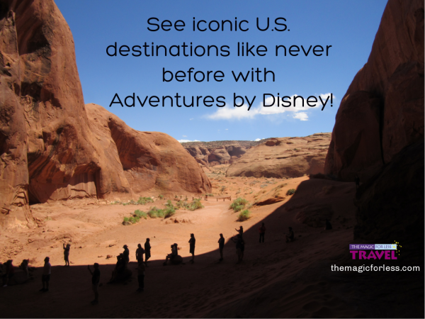 Visit iconic National Parks with a domestic Adventure by Disney vacation!