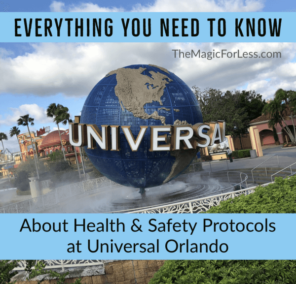 Everything You Need to Know About Health & Safety Protocols at Universal Orlando