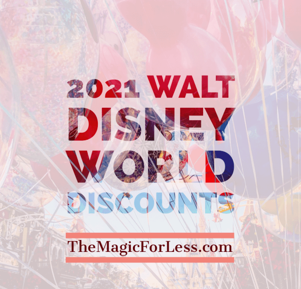 Early 2021 Disney Discounts Available Save on your Walt Disney World Vacation