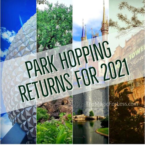 Park Hopping Returns to Walt Disney World in 2021