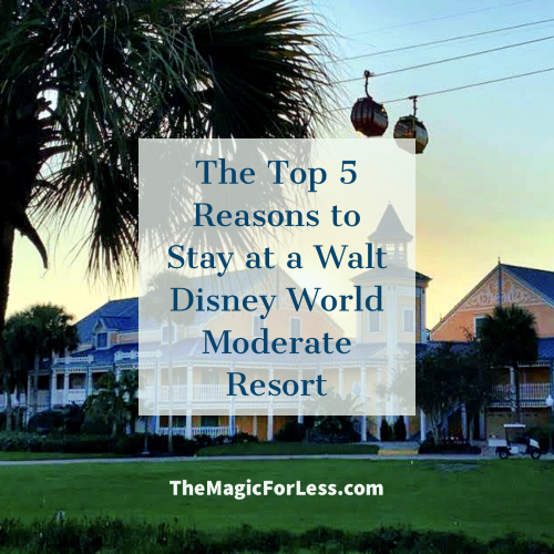 Top 5 Reasons to Stay at a Walt Disney World Moderate Resort