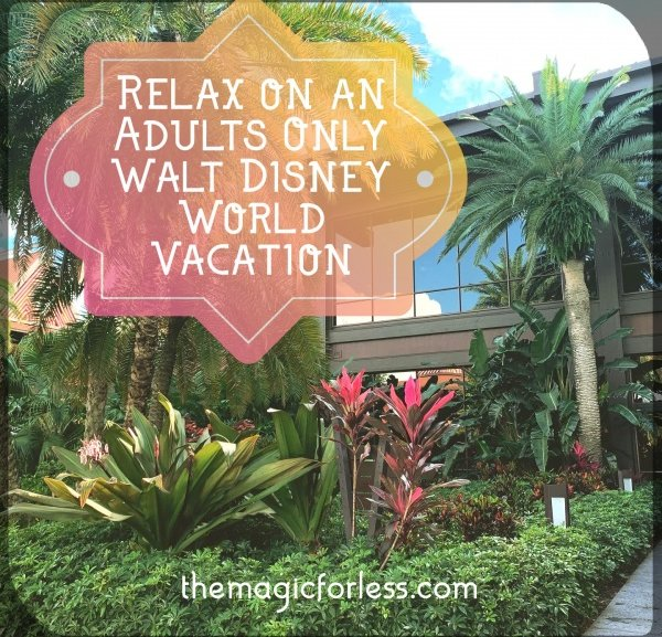 Is there Magic at Walt Disney World for Adults?