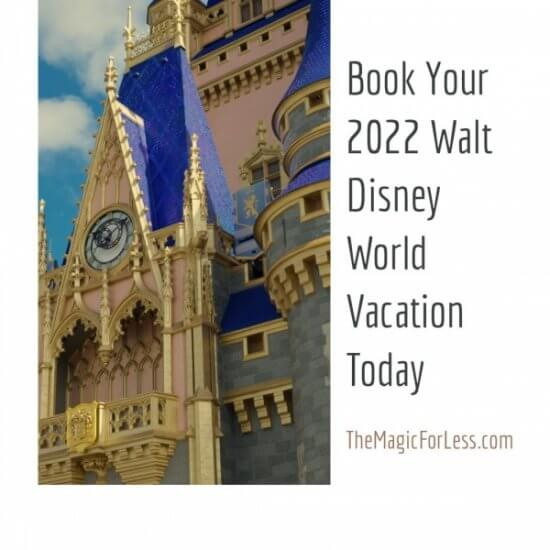 2022 Walt Disney World Resort Vacation Packages Now Available