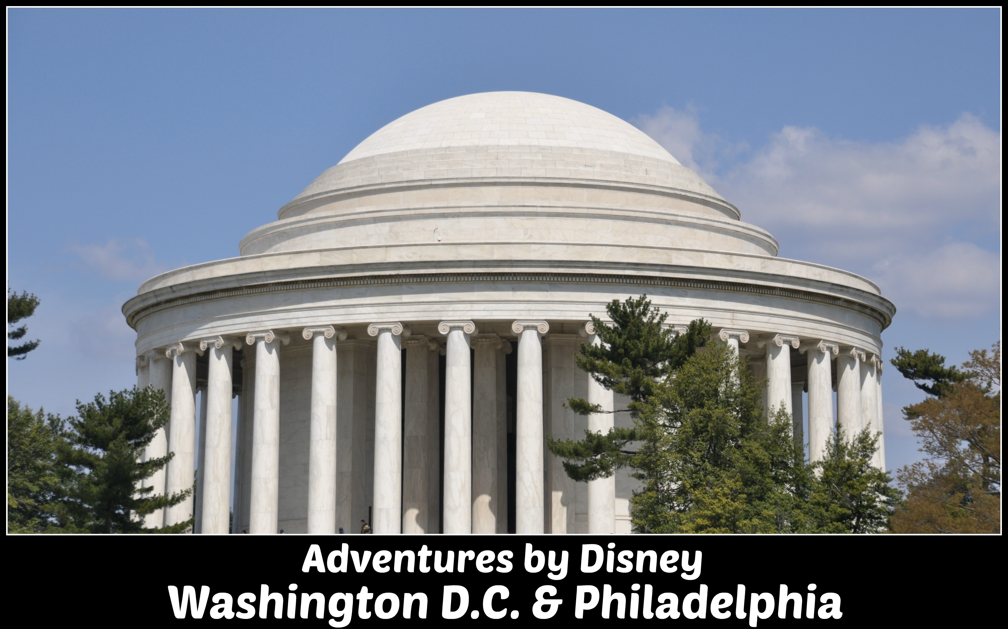 Adventures by Disney Washington D.C. and Philadelphia guided tour