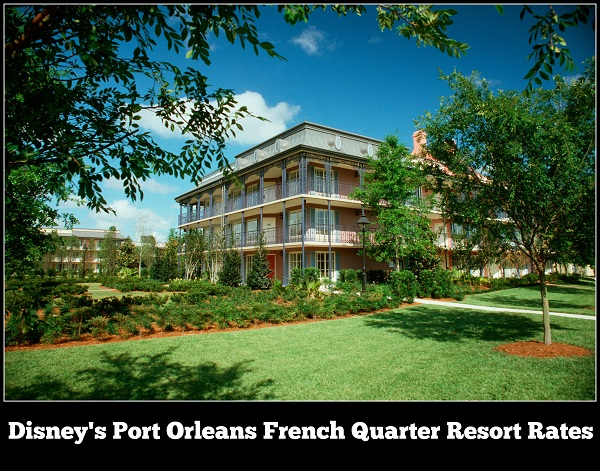 Disney's Port Orleans French Quarter Resort Rates, Room Types, and Seasonal Pricing