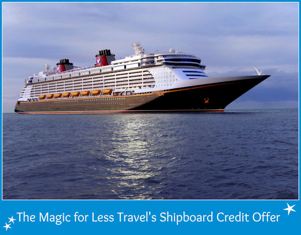 The Magic For Less Travel Shipboard Credit Offer #DCL #DisneyCruise
