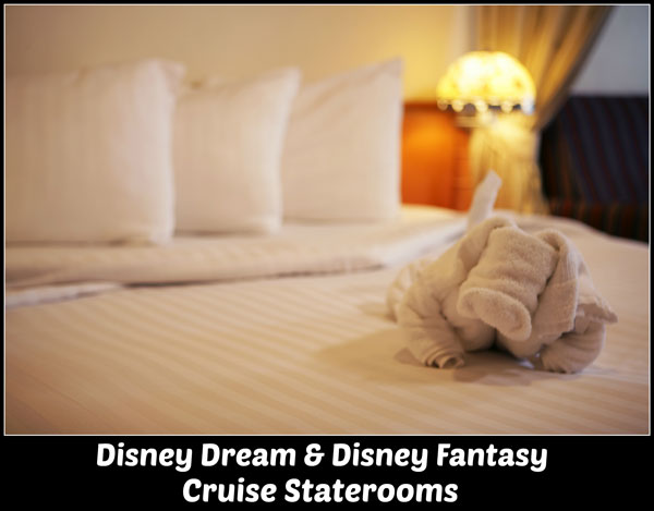 Disney Dream and Disney Fantasy Cruise Staterooms