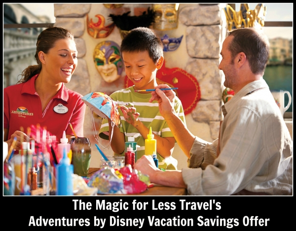The Magic For Less Travel Adventure By Disney Vacation Savings Offer